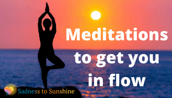 Meditations to get you energetically in flow